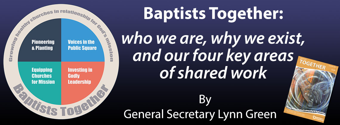 The Baptist Union of Great Britain : The Baptist Union