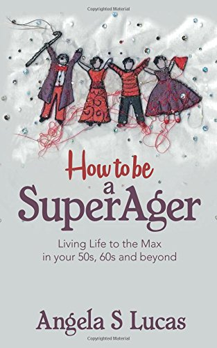Angela Lucas How to be a Super