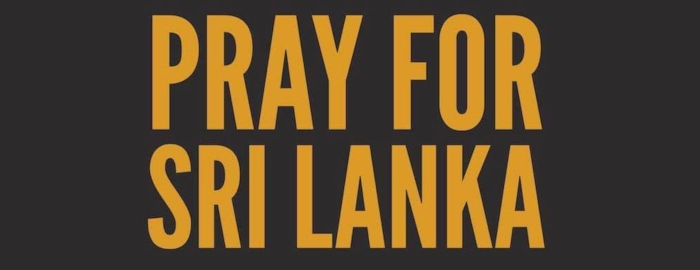 Pray for Sri Lanka