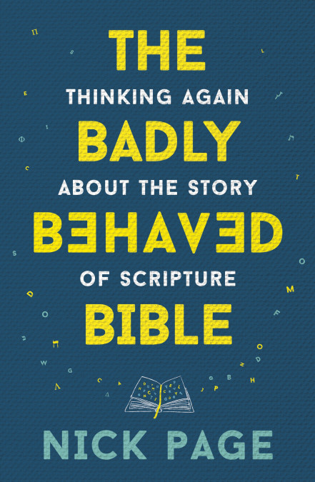 Badly Behaved Bible by Nick Pa