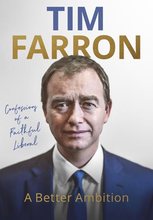 Tim Farron A Better Ambition